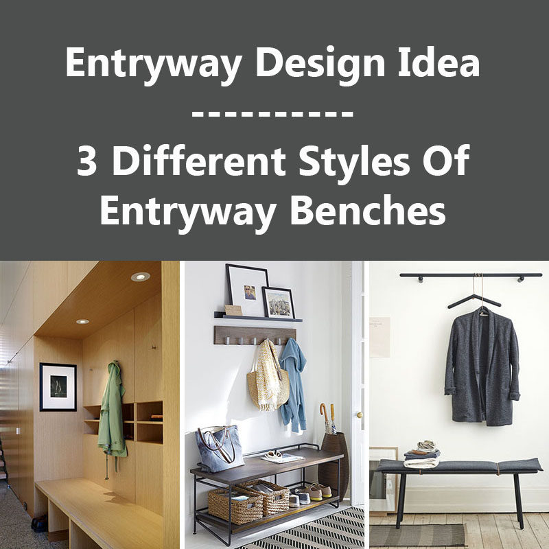 Entryway Design Ideas - 3 Different Styles Of Entryway Benches