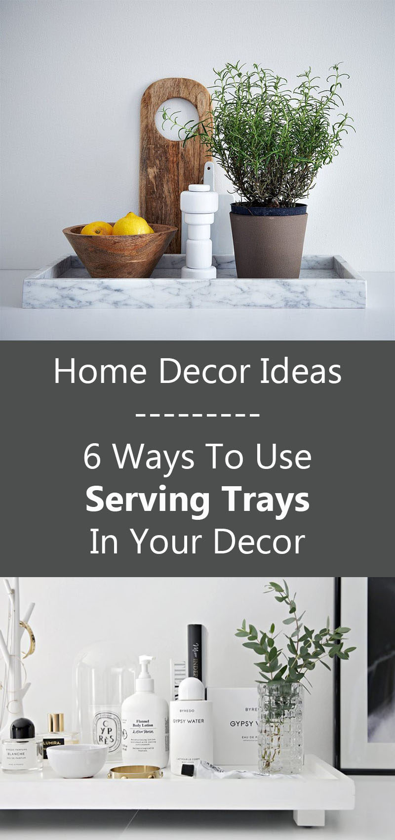 Home Decor Ideas - 6 Ways To Use Serving Trays In Your Decor