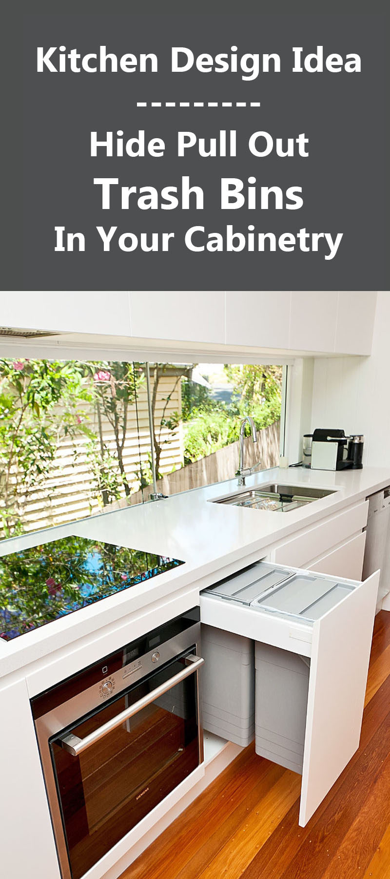 Kitchen Design Idea - Hide Pull Out Trash Bins In Your Cabinetry
