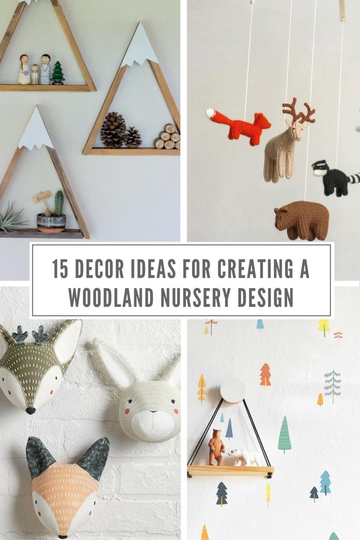 15 Decor Ideas For Creating A Woodland Nursery Design